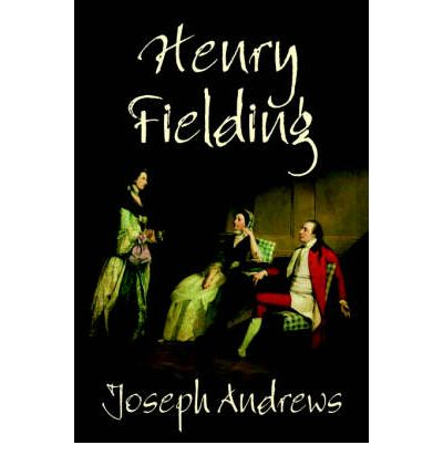 Joseph andrews henry fielding 9780809594184 for Farcical humour in joseph andrews