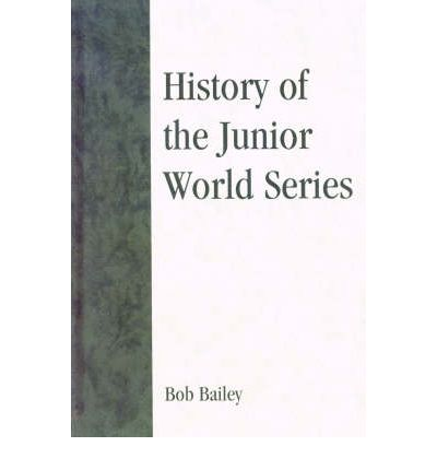 History of the Junior World Series