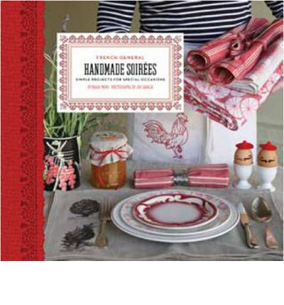 French General: Handmade Soirees
