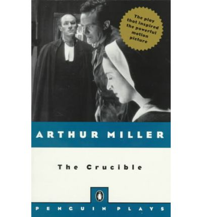 honesty is still the best policy in the crucible a play by arthur miller