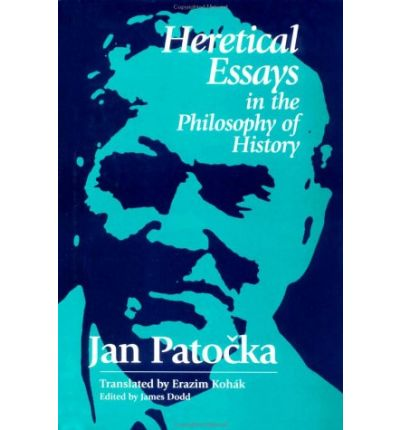 patocka heretical essays Jan patocka heretical essays in the philosophy of history, creative writing character generator, masters creative writing programs canada.