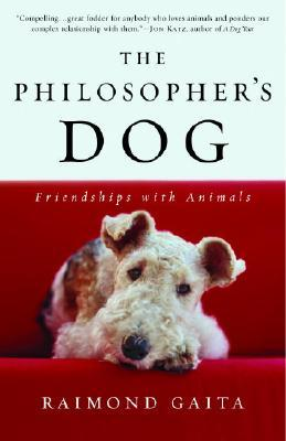 The Philosopher's Dog : Friendships with Animals