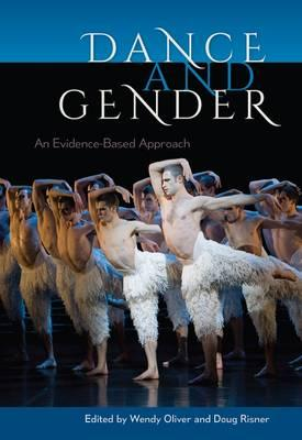 Dance and Gender : An Evidence-Based Approach