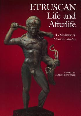 Etruscan Life & Afterlife