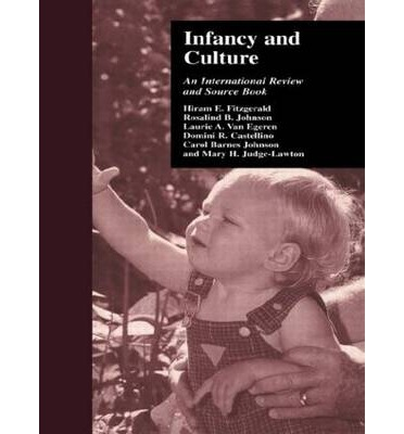 Infancy and Culture : An International Review and Source Book