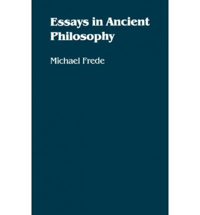 essays in ancient philosophy Running head: ancient philosophy ancient philosophy student name college instructor course pythagoras and his associates can be said to offer an account of the organizational principles governing the world.