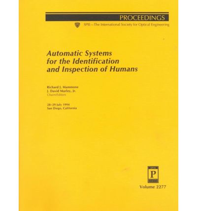 Automatic Systems for the Identification and Inspection of Humans : 28-29 July 1994 : San Diego, California