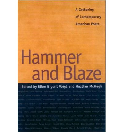 Hammer and Blaze : A Gathering of Contemporary American Poets