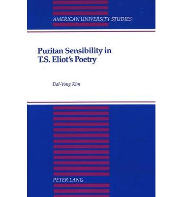 unified sensibility and t s eliot Eliot's the waste land and surging nationalisms sensibility, begin to wonder what the poem is all about when the universe is transcended, what was separate becomes unified just as all the pages when bound become the book (75.