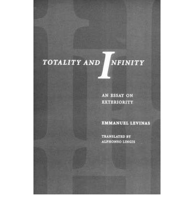 levinas totality and infinity an essay on interiority