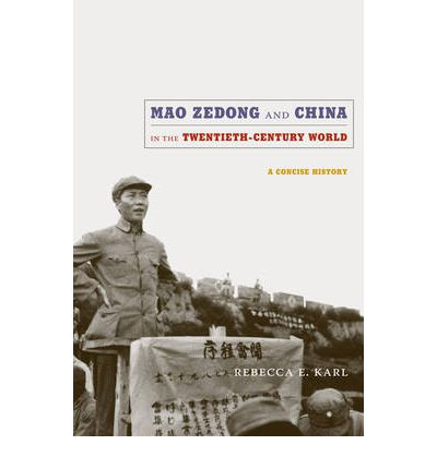 Mao Zedong and China in the Twentieth-Century World : A Concise History