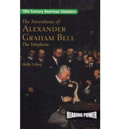 the life and early inventions of alexander graham bell Early history alexander graham bell was inventions alexander graham bell was interested in more innovations than just the telephone bell spent his life working.