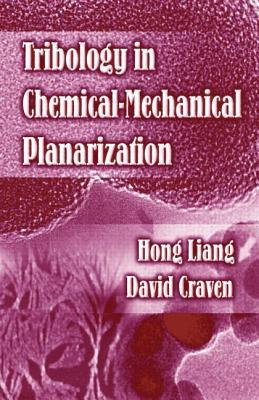 Tribology in Chemical-Mechanical Planarization