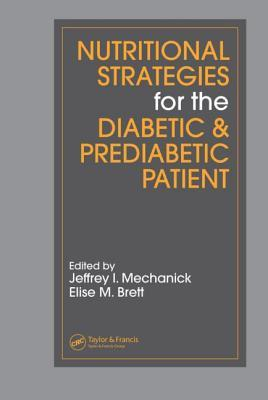 Nutritional Strategies for the Diabetic/Prediabetic Patient