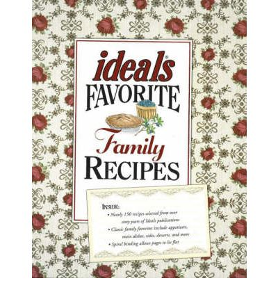 &--34;Ideals&--34; Favorite Family Recipes  Spiral-bound   Oct 01, 2006  Schaef...