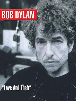 Bob Dylan - Love and Theft : Piano/Vocal/Guitar