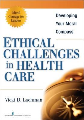 """common ethical issues facing nurse managers 10 best practices for addressing ethical issues and moral """"the nurse manager sets the tone, makes sure the nurses know the resources and provides the."""