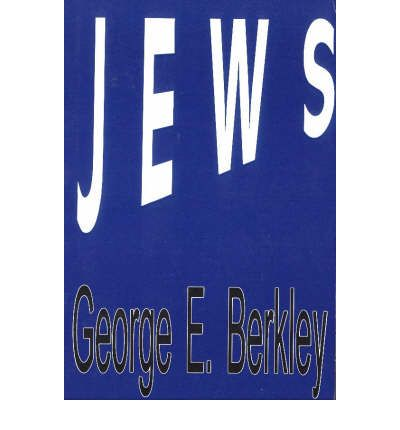 Jews   Paperback   Jul 29, 2014  Berkley, George E.
