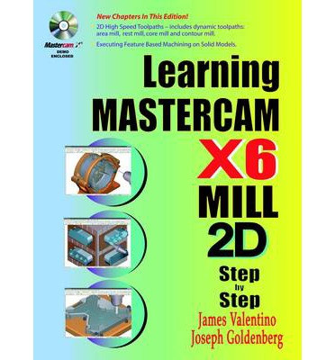 Learning Mastercam X7 Mill 2D Step by Step
