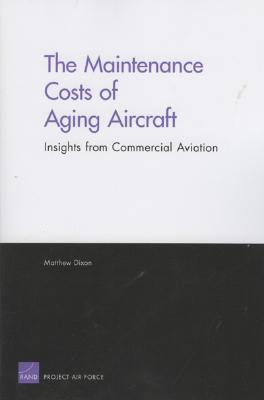 The Maintenance Costs of Aging Aircraft