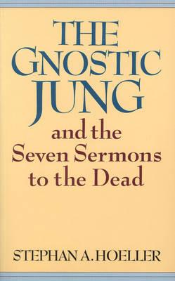 Gnostic Jung and the Seven Sermons to the Dead