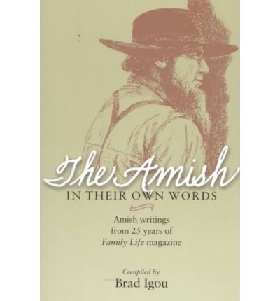 The Amish in Their Own Words