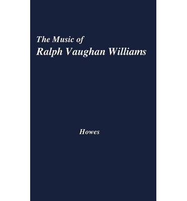 The Music of Ralph Vaughan Williams
