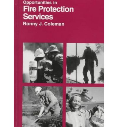 Opportunities in Fire Protection Services