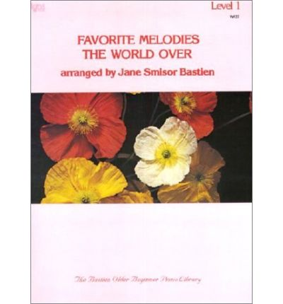 Favorite Melodies the World Over : Level 1