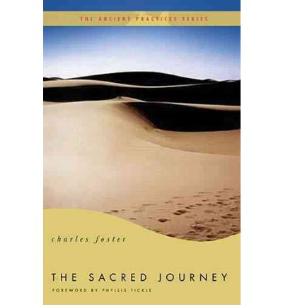 The Sacred Journey : The Ancient Practices