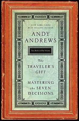 Andy Andrews The Traveler S Gift