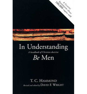 In Understanding be Men