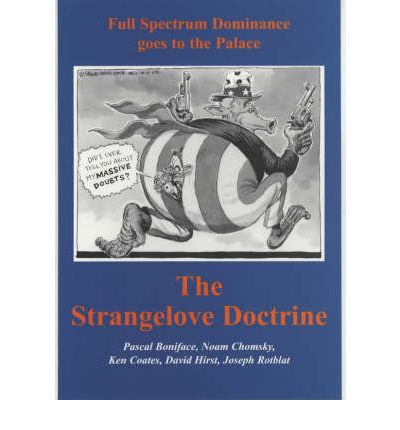 The Strangelove Doctrine