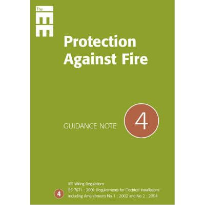 Guidance Notes: Protection from Fire No 4