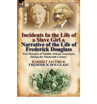 the comparison of enslavement of the life fredrick douglas and harriet jacobs