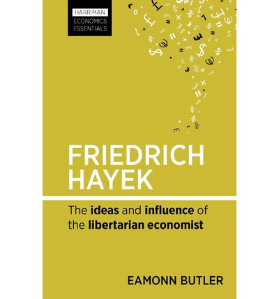 the life of friedrich hayek and the business cycle Friedrich hayek - the book of life is the 'brain' of the school of life, a gathering of the best ideas around wisdom and emotional intelligence.