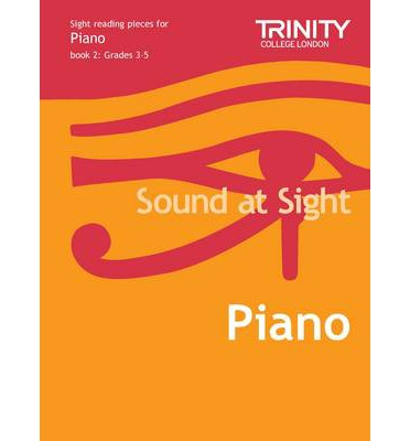 Sound at Sight Piano: Grades 3-5 Bk. 2 : Sample Sight Reading Tests for Trinity Guildhall Examinations