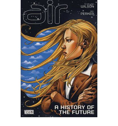 Air: A History of the Future v.4