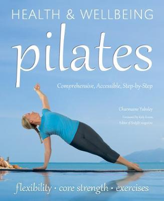 Pilates : Relaxation, Health, Fitness