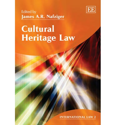 law heritage of international law Cultural heritage can be described as the cultural legacy inherited from previous generations, a legacy which we often want to identify and preserve because it.