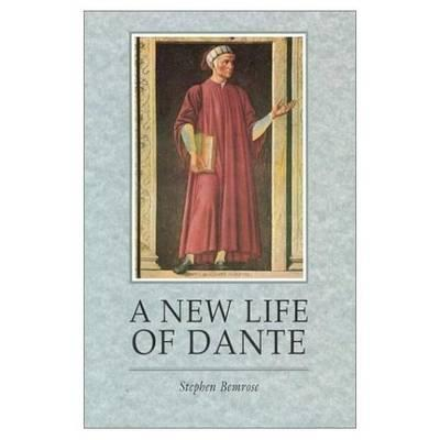 A New Life of Dante