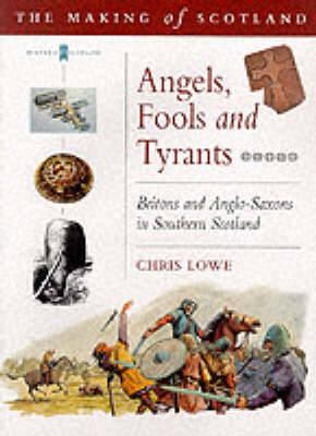 Angels, Fools and Tyrants