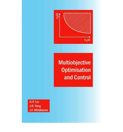 download Multiobjective Optimisation and Control – G.P. Liu, J.B. Yang, James Ferris Whidborne, D. Owens
