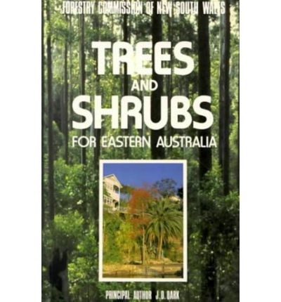 Trees and Shrubs for Eastern Australia