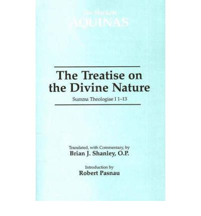 The Treatise on the Divine Nature: Summa Theologiae I 1-13