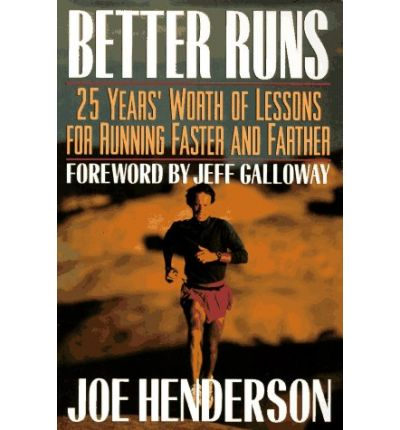 Free downloadable ebook pdf Better Runs : 25 Years Worth of Lessons for Running Faster and Farther by Joe Henderson in Danish iBook 9780873228664