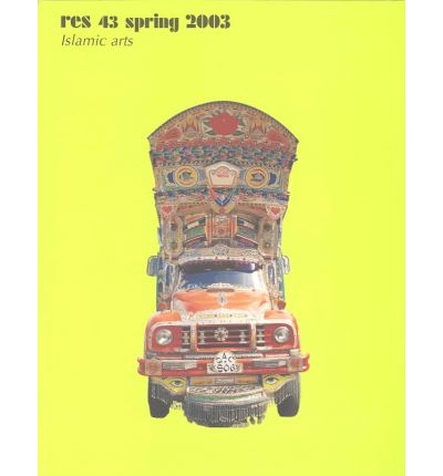 Arts of Diplomacy: Islamic Arts, Spring 2003 v. 43 : Lewis and Clark's Indian Collection