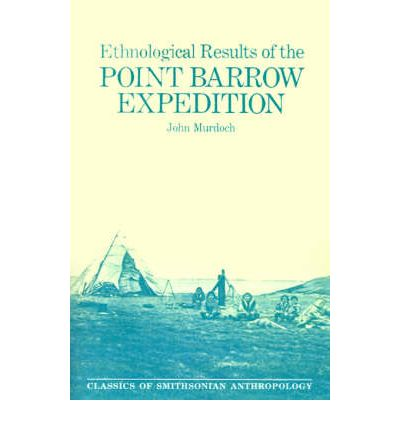 Ethnological Results of the Point Barrow Expedition