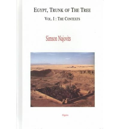 Egypt, Trunk of the Tree, Vol. I (HC): v. I