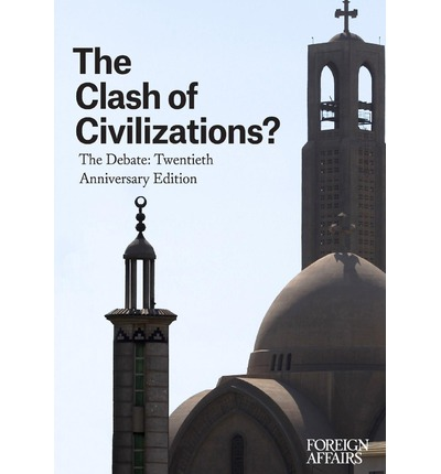 the clash of civilizations culture conflict essay Assignment clash of civilizations for the unit 9 assignment, you will compose a 500 word essay comparing huntington's 'clash of civilizations' article with one.